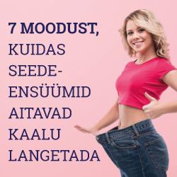 7 MOODUST, KUIDAS SEEDEENSÜÜMID AITAVAD KAALU LANGETADA