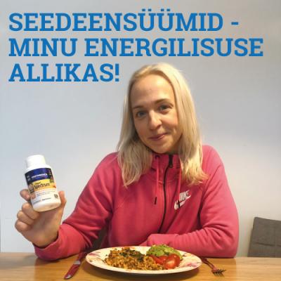 KASUTAJAKOGEMUS: Seedeensüümid – minu energilisuse allikas