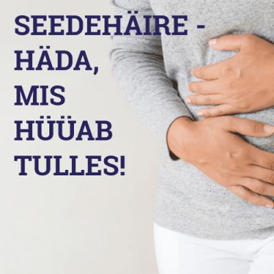 SEEDEHÄIRE - HÄDA, MIS HÜÜAB TULLES!