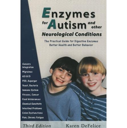 """""""Enzymes for Autism"""" (""""Ensüümid autismile"""") - Karen DeFelice"""