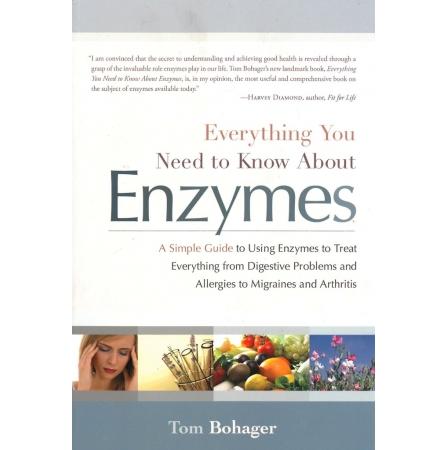 """""""Everything You Need to Know About Enzymes"""" (""""Kõik, mida te ensüümide kohta teadma peate"""") – Tom Bohager"""
