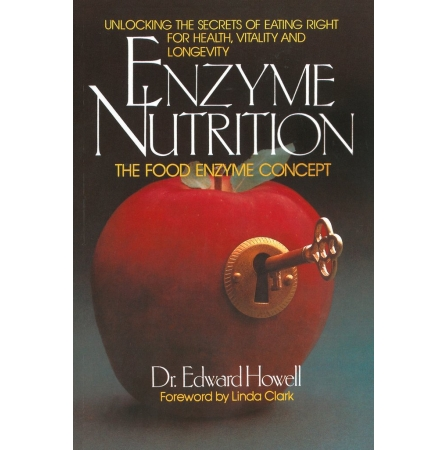 """Enzyme Nutrition"" (""Ensüümitoitumine"") - Dr. Edward Howell"
